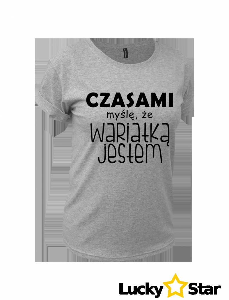 Koszulka Damska Wariatką jestem