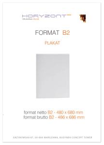 plakat B2, druk pełnokolorowy jednostronny 4+0, na papierze kredowym, 130 g - 20 sztuk ! Cena promocyjna
