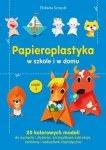 Papieroplastyka w szkole i domu część 1