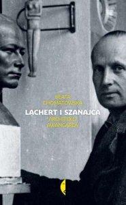 Lachert i szanajca architekci awangardy wyd. 2