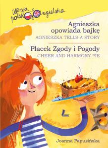 Agnieszka opowiada bajkę / placek zgody i pogody