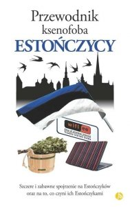 Estończycy przewodnik ksenofoba