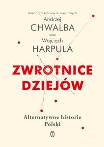 Zwrotnice dziejów alternatywne historie polski