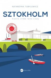 Sztokholm. Miasto które tętni ciszą