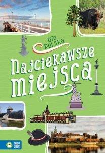 Najciekawsze miejsca oto Polska