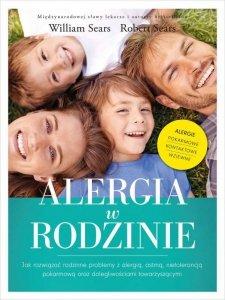 Alergia w rodzinie jak rozwiązać rodzinne problemy z alergią astmą nietolerancją pokarmową oraz dolegliwościami towarzyszącymi