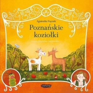 Poznańskie koziołki. Legendy polskie