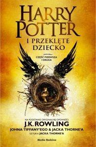 Harry Potter i przeklęte dziecko. Część 1 i 2
