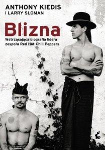 Blizna. Wstrząsająca biografia lidera zespołu Red Hot Chili Peppers wyd. 2021
