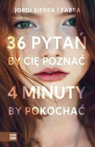 36 pytań, by Cię poznać, 4 minuty, by pokochać
