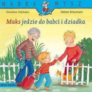 Maks jedzie do babci i dziadka. Mądra Mysz
