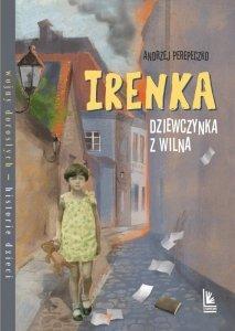Irenka, dziewczynka z Wilna