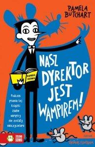 Nasz dyrektor jest wampirem!