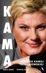 Kama. Historia Kamili Skolimowskiej