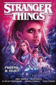 Prosto w ogień. Stranger Things komiks wyd. 2021