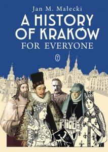 A History of Kraków for Everyone wyd. 2021