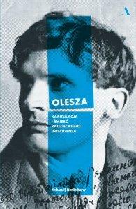 Olesza. Kapitulacja i śmierć radzieckiego inteligenta