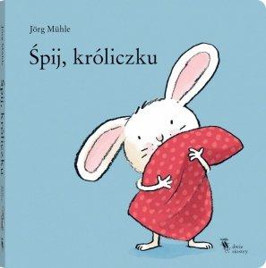 Śpij, króliczku wyd. 2