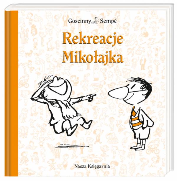 Rekreacje Mikołajka wyd. 2014
