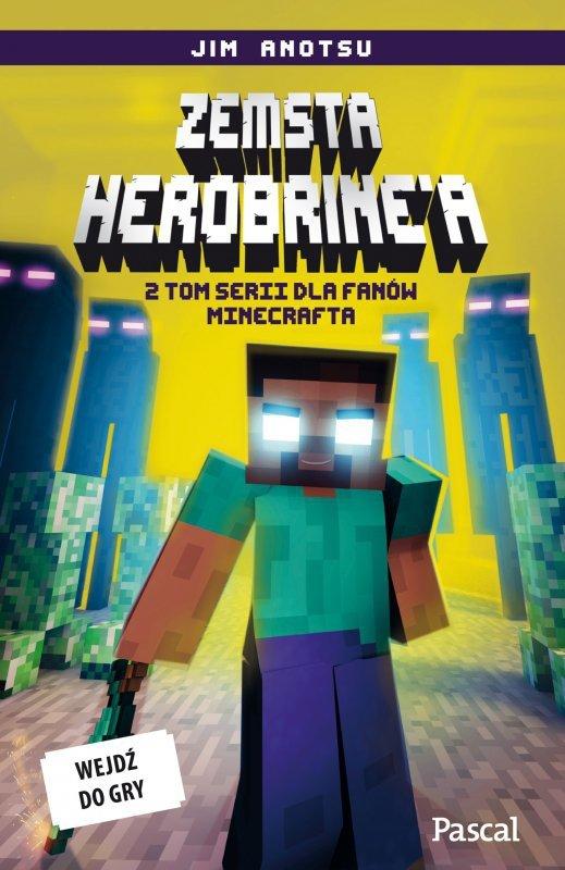 Zemsta herobrinea dla fanów minecrafta Tom 2