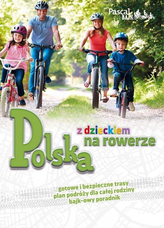 Polska z dzieckiem na rowerze Pascal bajk