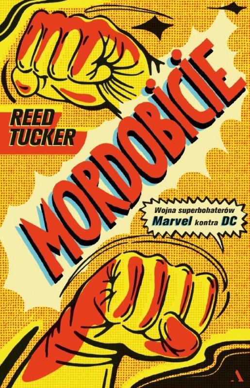 Mordobicie wojna superbohaterów Marvel kontra DC