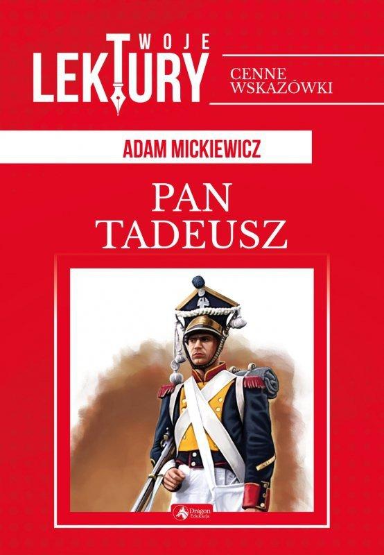Pan Tadeusz twoje lektury