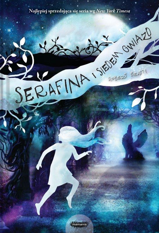 Serafina i siedem gwiazd. Tom 4