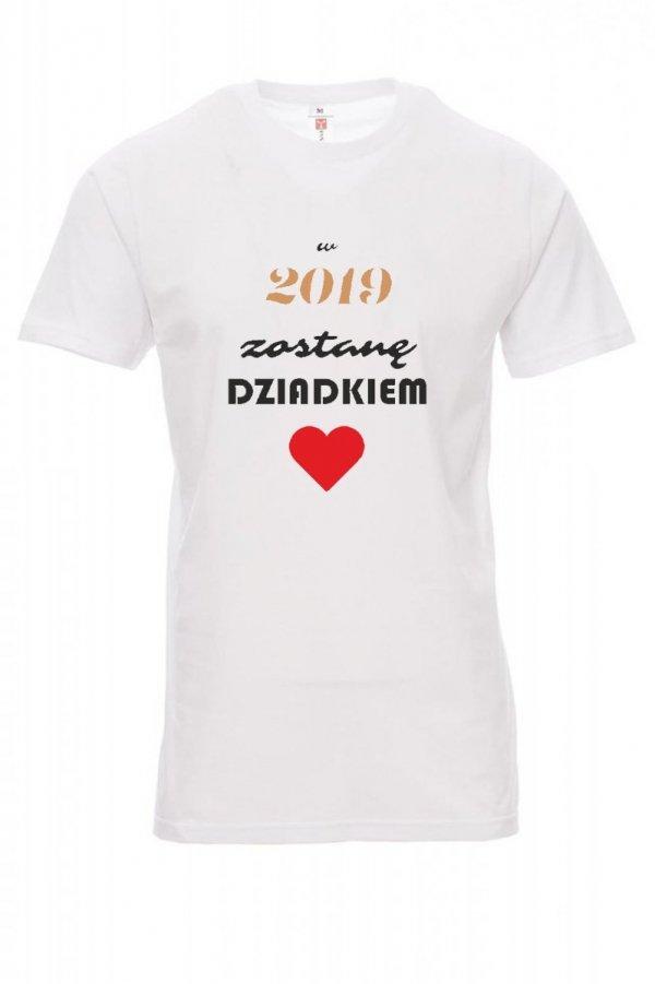 Koszulka biała - znakowanie - w 2019 zostanę dziadkiem