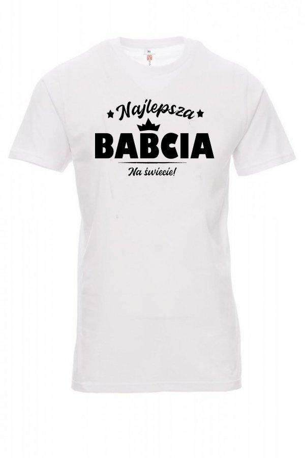 Koszulka z nadrukiem biała - Najlepsza Babcia na Świecie