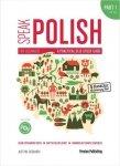 Speak Polish. A practical self-study guide. Part 1. Levels A1-A2 + CD
