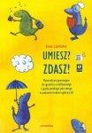 Umiesz? Zdasz! Materiały przygotowujące do egzaminu certyfikatowego z języka polskiego jako obcego na poziomie średnim ogólnym + 2CD (B2)
