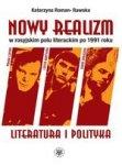 Nowy realizm w rosyjskim polu literackim po 1991 roku Literatura i polityka
