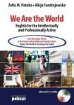 We Are the World English for the Intellectually and Professionally Active