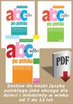 Abecadło po polsku. Zestaw do nauki języka polskiego jako obcego dla dzieci i młodzieży w wieku od 7 do 13 lat