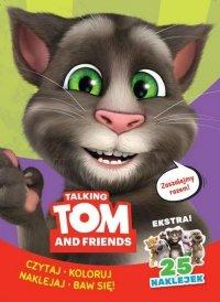 Talking Tom & Friends. Czytaj, koloruj, naklejaj, baw się!