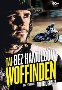 Bez hamulców Tai Woffinden Autobiografia