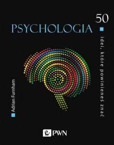 50 idei które powinieneś znać Psychologia