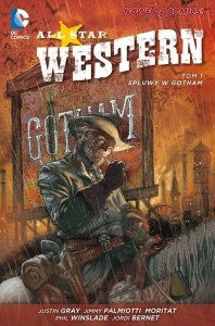 All Star Western Tom 1 Spluwy w Gotham
