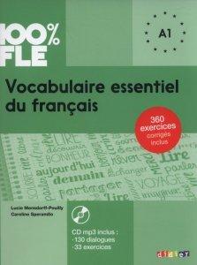 100% FLE Vocabulaire essentiel du français A1 + CD