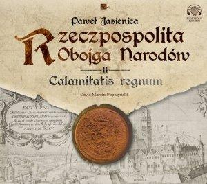 Rzeczpospolita obojga narodów Calamitatis regnum
