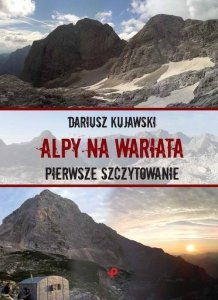 Alpy na wariata Pierwsze szczytowanie