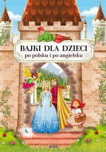 Bajki dla dzieci po polsku i po angielsku
