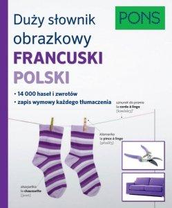 Duży słownik obrazkowy Francuski Polski Pons