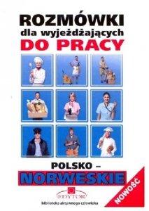 Rozmówki dla wyjeżdżających do pracy polsko-norweskie