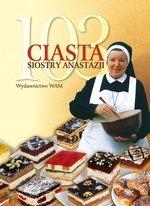103 ciasta Siostry Anastazji (Wyd. 2015)