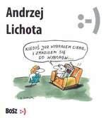 Andrzej Lichota. Rysunki przyczynowo-skutkowe