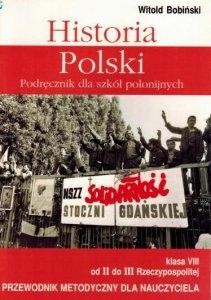 Historia Polski 8. Przewodnik metodyczny dla nauczyciela. Klasa VIII Od II do III Rzeczypospolitej