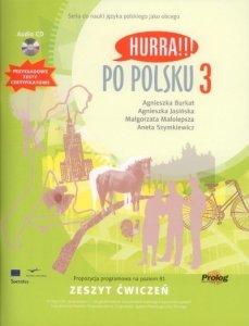 Hurra Po Polsku 3. Zeszyt ćwiczeń + CD