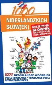 1000 niderlandzkich słów(ek). Ilustrowany słownik niderlandzko-polski, polsko-niderlandzki